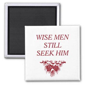 WISE MEN STILL SEEK HIM Inspirational Christian 2 Inch Square Magnet