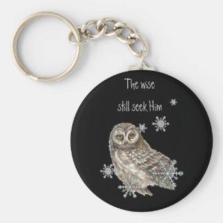 Wise Men Still Seek Him Quote Owl Bird Key Chain