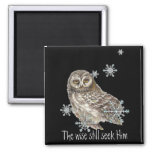 Wise Men Still Seek Him Quote Owl Bird Refrigerator Magnet