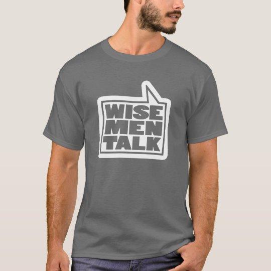 """Wise men talk"" mens talking t-shirt grey"