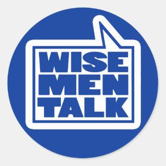 Wise men talk quote blue & white sticker