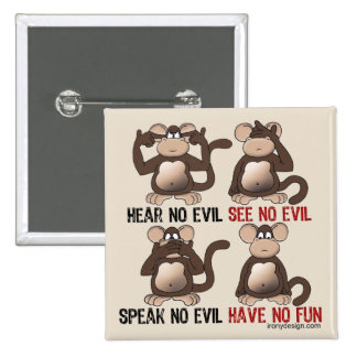 Wise Monkeys Humour 2 Inch Square Button