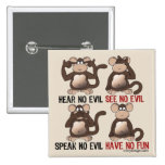 Wise Monkeys Humour Buttons