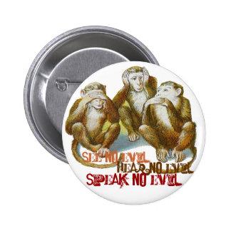 Wise Monkeys See No Evil HearNo Evil Speak No Evil Pinback Button