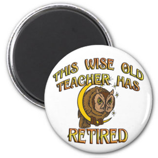 Wise Old Teacher 2 Inch Round Magnet