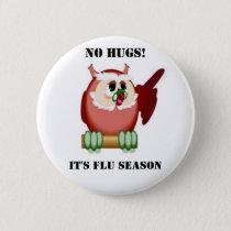 Wise Owl -  No Hugs Please Pinback Button