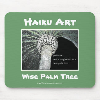 Wise Palm Tree Haiku Art Mousepad