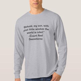 Wise Rulers? Tee Shirt