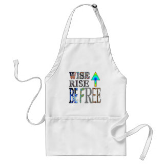 Wise Up, Rise Up, Be Free Adult Apron