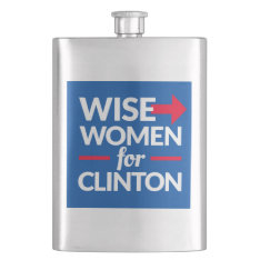 WISE WOMEN FOR CLINTON Flask at Zazzle