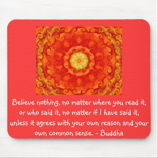 Wise Words of Wisdom from the Buddha quote Mouse Pad