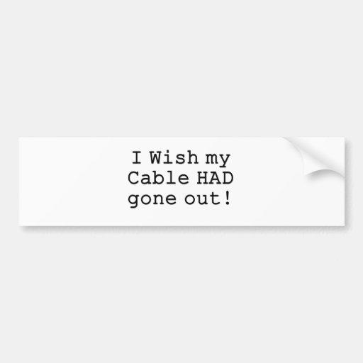 Wish Cable Bumper Sticker