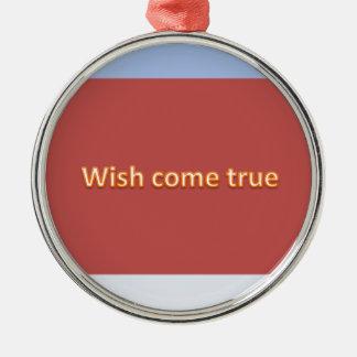 wish come true metal ornament