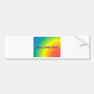 wish comes true bumper sticker