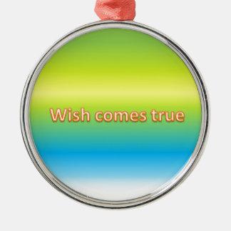 wish comes true metal ornament