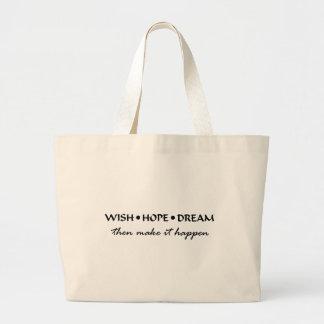 wish hope dream large tote bag