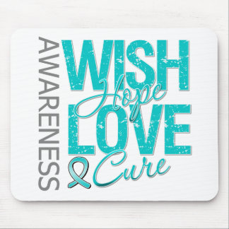 Wish Hope Love Cure Ovarian Cancer Mouse Pad