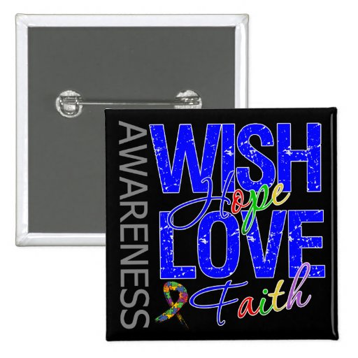 Wish Hope Love Faith Autism 2 Inch Square Button