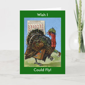 Wish I Could Fly Vintage Turkey Greeting Card