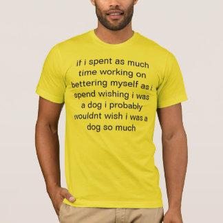 wish i was dog T-Shirt