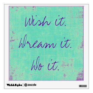 Wish it Dream it Wall Decal