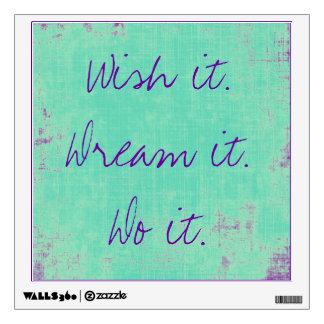 Wish it Dream it Wall Decal