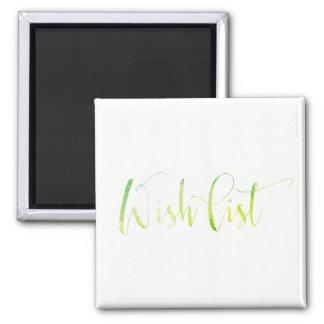 Wish List Greenly White Office Home Bride Friend Magnet