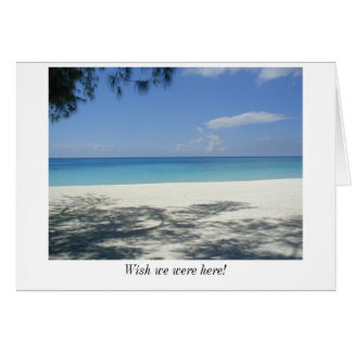 Wish we were here! greeting cards