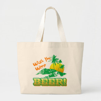 Wish you Were Beer Canvas Bags