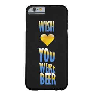 Wish You Were Beer Barely There iPhone 6 Case