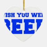 wish-you-were-beer-fresh-blue.png christmas tree ornament