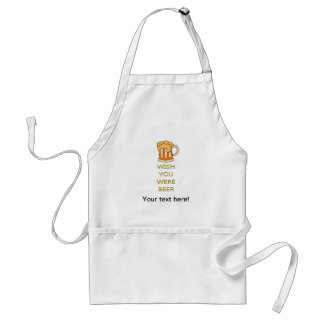 Wish you were beer funny design adult apron