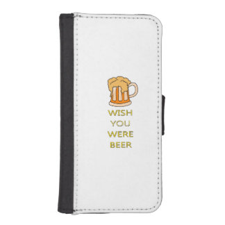 Wish you were beer funny design iPhone SE/5/5s wallet