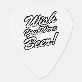 Wish You Were Beer! Guitar Pick