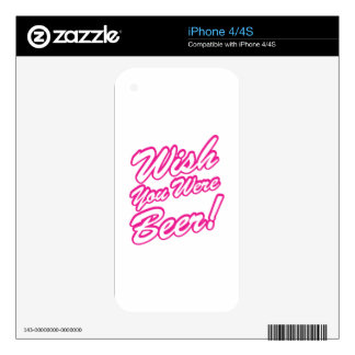 Wish You Were Beer! iPhone 4 Skins