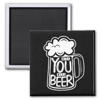 Wish You Were Beer Typography Magnet