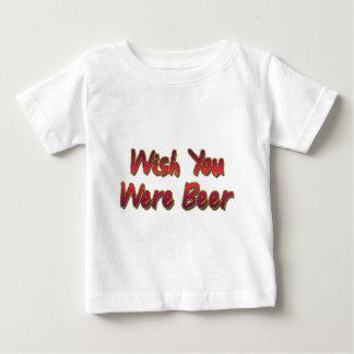 Wish-You-Were-Beer-(white) Baby T-Shirt