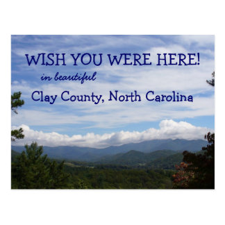 Wish you were here Clay County North Carolina Post Cards