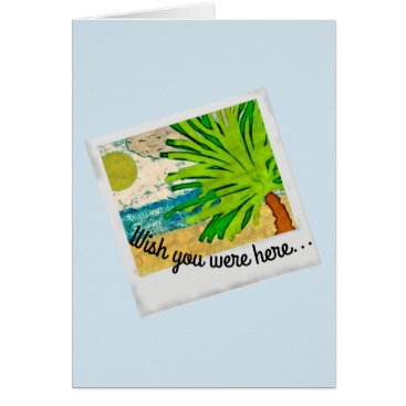 Beach Themed Wish you were here greeting card