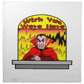 Wish You Were Here In Hell Cloth Napkin