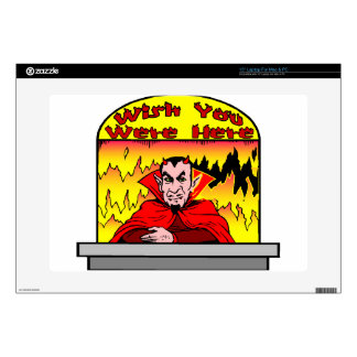 "Wish You Were Here In Hell Decals For 15"" Laptops"