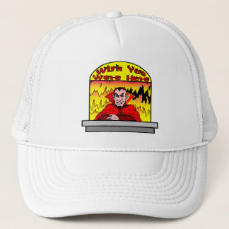 Wish You Were Here In Hell Trucker Hat