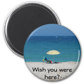 Wish you were here refrigerator magnets