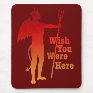 Wish You Were Here Mouse Pad