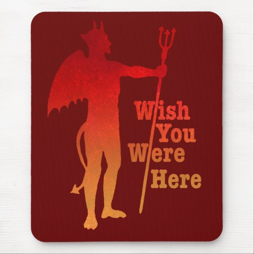 Wish You Were Here Mouse Pads