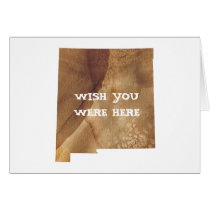 WISH YOU WERE HERE - New Mexico Card