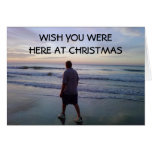 WISH YOU WEREHERE AT CHRISTMAS GREETING CARDS