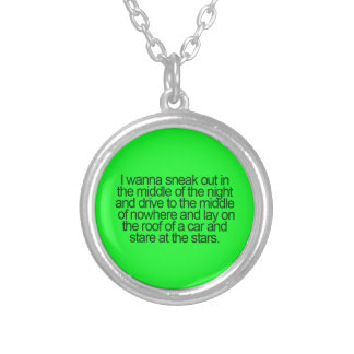 WISHFUL THINKING SNEAK OUT MIDDLE IGHT DRIVE NOWHE NECKLACE