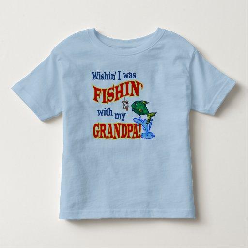 ¡Wishin I era Fishin con mi abuelo! Playeras