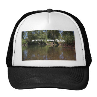 wishin' i was fishin' trucker hat